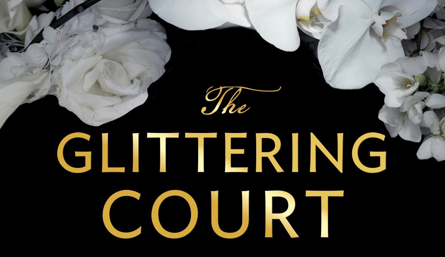 Richelle Mead: The ​Glittering Court – A ragyogó udvar